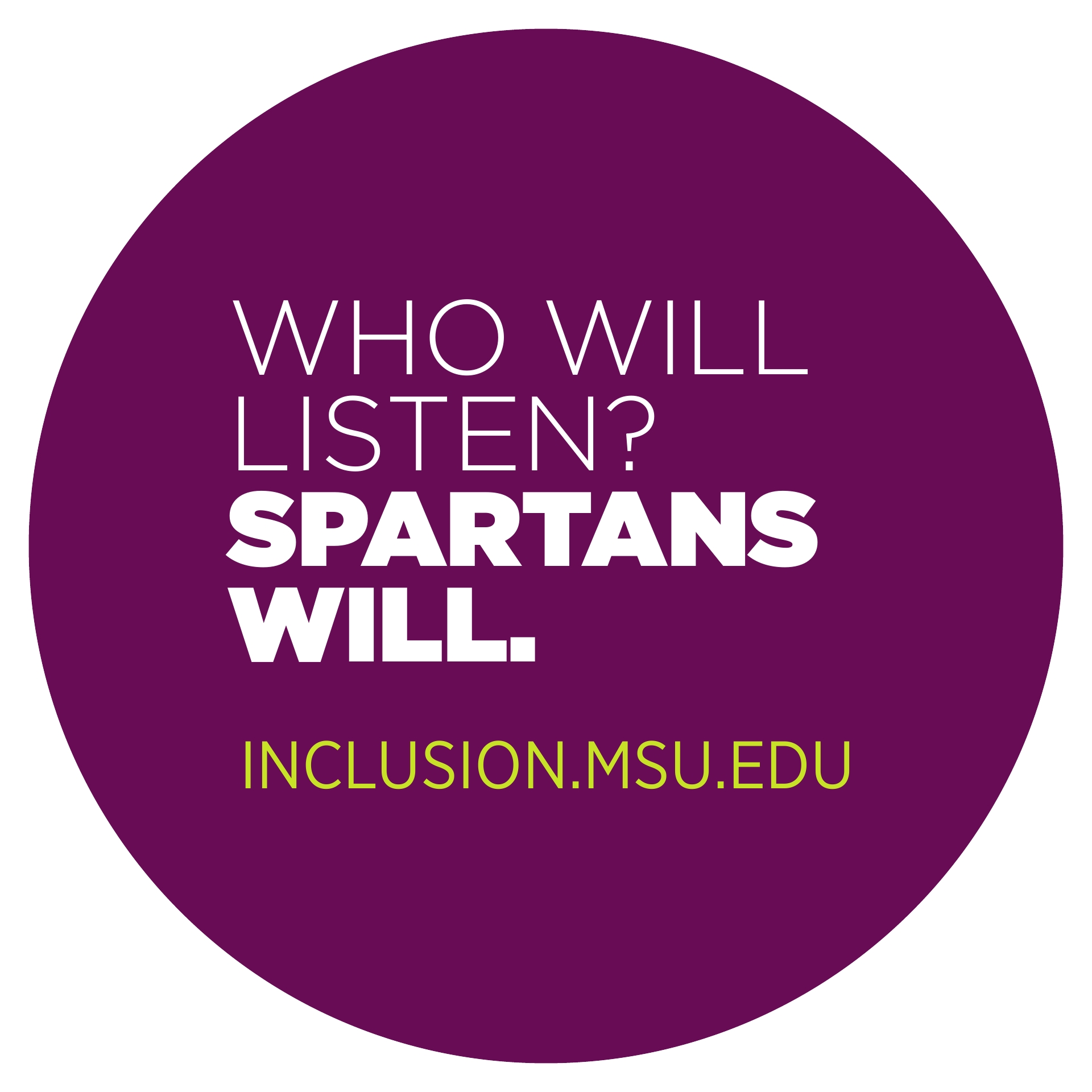 Who will listen? Spartans will.